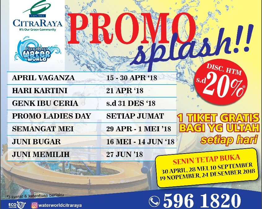 Banjir Promo Diskon April Vaganza di Water World CitraRaya Tangerang