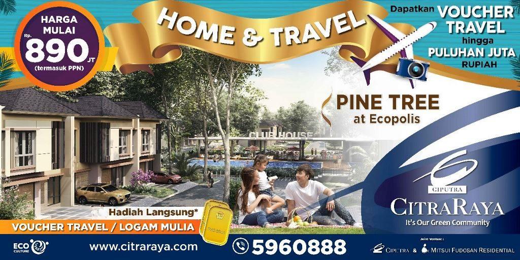 Promo April di Cluster Pine Tree CitraRaya Tangerang
