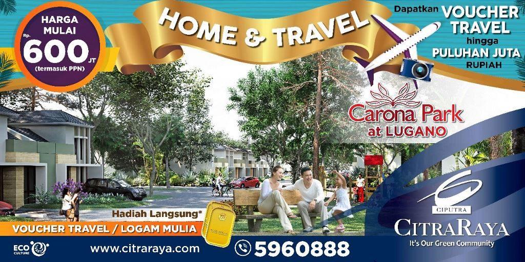 Promo April di Cluster Carona Park CitraRaya Tangerang